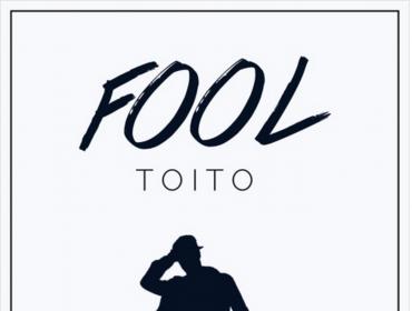 Toito - Fool
