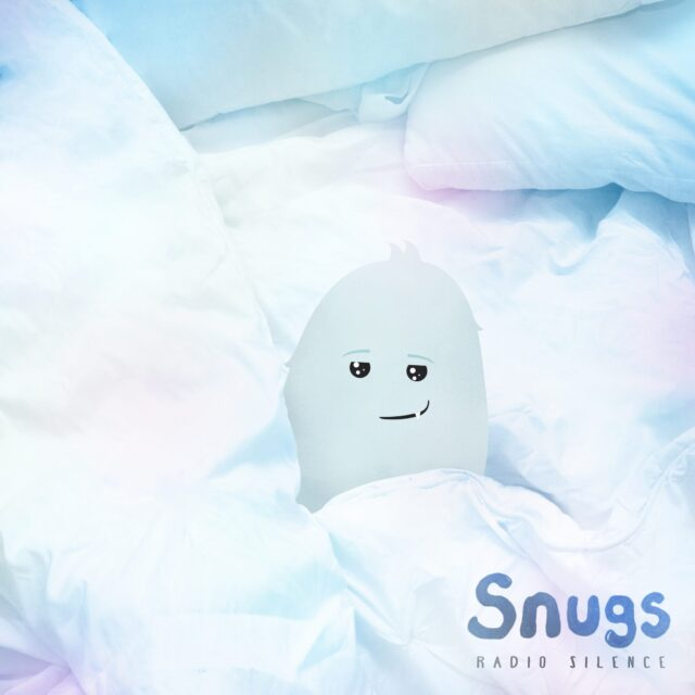 snugs radio silence
